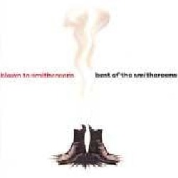 Smithereens - Blown to Smithereens: Best of the Smithereens