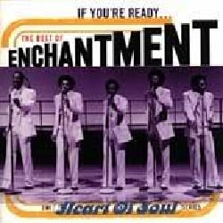 Enchantment - If You're Ready: The Best of Enchantment