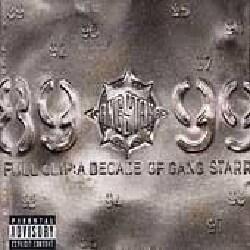Gang Starr - Full Clip:A Decade of Gang Starr