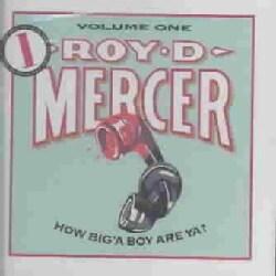 Roy D. Mercer - How Big a Boy Are Ya 1
