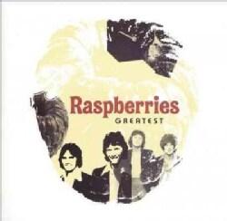 Raspberries - Greatest