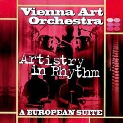 Vienna Art Orchestra - Artistry in Rhythm