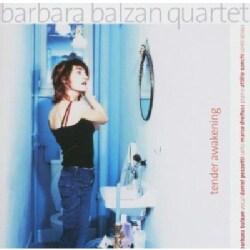 Barbara Balzan Qt. - Tender Awakening