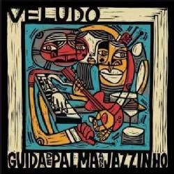 Guida & Jazzinho De Palma - Veludo