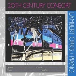 Lambert Orkis - Orkis: 20th Century Consort