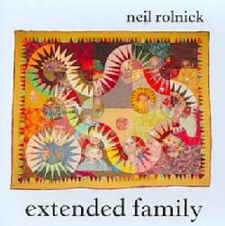 Neil Rolnick - Neil Rolnick: Extended Family