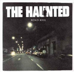 Haunted - Roadkill: On The Road With The Haunted