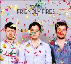 Friendly Fires - Bugged Out! Presents Suck My Deck: Mixed By Friendly Fires