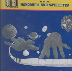 Sun Ra - Monorails and Satelites
