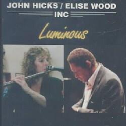 John Hicks/Eli Woods - Luminous