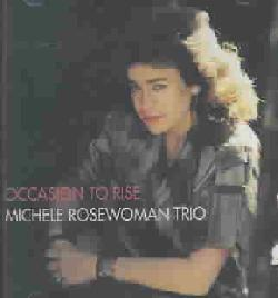 Michele Rosewoman - Occasion to Rise
