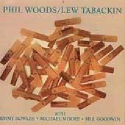 Phil Woods/Tabackin - Phil Woods & Lew Tabackin