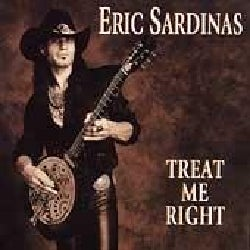 Eric Sardinas - Treat Me Right