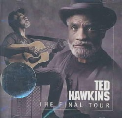 Ted Hawkins - Final Tour