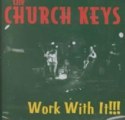 Church Keys - Work With It