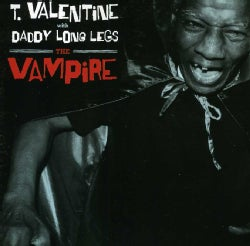 T. VALENTINE WITH DADDY LONG LEGS - VAMPIRE