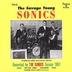 Sonics - Savage Young Sonics