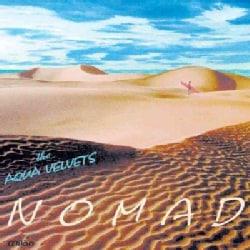Aqua Velvets - Nomad
