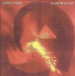 Justin Thyme - A Life in The Day