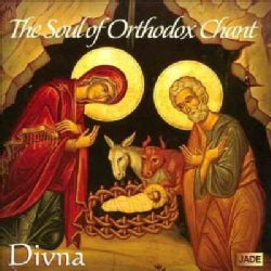Divna - The Soul of Orthodox Chant