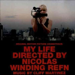Various - My Life Directed by Nicolas Winding Refn (OST)