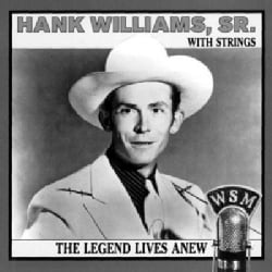 Hank Sr. Williams - Legend Lives Anew