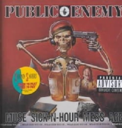 Public Enemy - Muse Sick N Hour Message