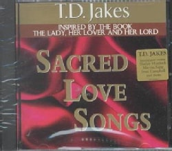 T.D. Jakes - Sacred Love Songs