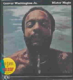 Grover Jr Washington - Mister Magic