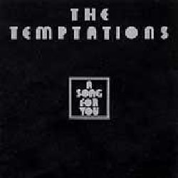 Temptations - A Song for You