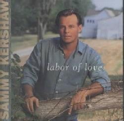 Sammy Kershaw - Labor of Love