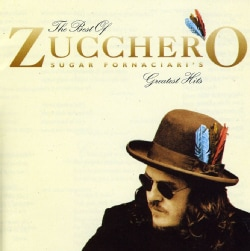 Zucchero - The Best of Zucchero ; Sugar Fornaciari's