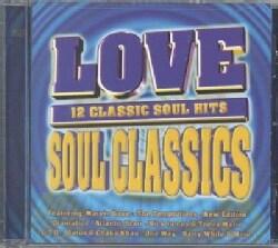 Various - Love Soul Classics- 12 Classic Soul Hits