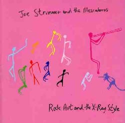 Joe & The Mescaleros Strummer - Rock, Art and The X Ray Style