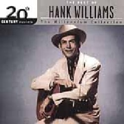 Hank Williams - 20th Century Masters- The Millennium Collection: The Best of Hank Williams