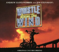 Andrew Lloyd Webber - Whistle Down the Wind (OCR)