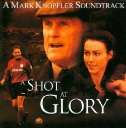 Mark Knopfler - Shot at Glory (ost)