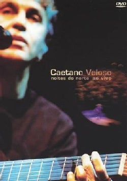 CAETANO VELOSO - Noites DO Norte Ao Vivo (Not Rated)