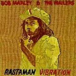 Bob & The Wailers Marley - Rastaman Vibration