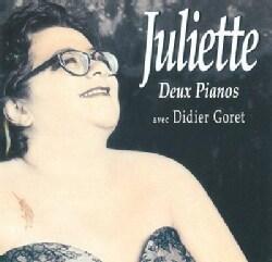 Juliette - Deux Pianos