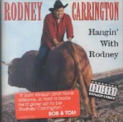 Rodney Carrington - Hangin With Rodney (Parental Advisory)