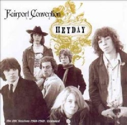 Fairport Convention - Heyday: BBC Radio Sessions 1968-69