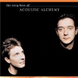 Acoustic Alchemy - Very Best of Acoustic Alchemy