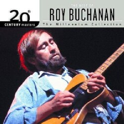 Roy Buchanan - 20th Century Masters - The Millennium Collection: The Best of Roy Buchanan