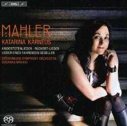 Susanna Malkki - Mahler: Kindertotenlieder: Lieder Eines Fahrenden Gesellen; Ruckert-Lieder