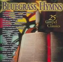 Various - Bluegrass Hymns: 25 Gospel Classics