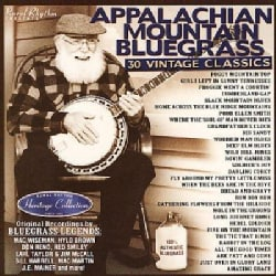 Various - Sound Traditions: Appalachian Mountain Bluegrass 30 Vintage Classics