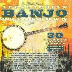 Various - Appalachian Banjo Breakdown: 30 Bluegrass Banjo Classics (5 String & Clawhammer Style)