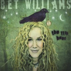 BET WILLIAMS - 11TH HOUR