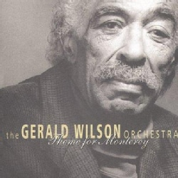 Gerald Wilson Orches - Theme for Monterey